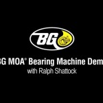 BG MOA Bearing Machine Demo
